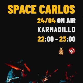 Space Carlos: una stoner band che ci va giù pesante - Karmadillo - s02e27