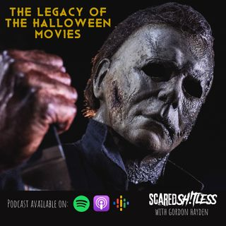 Episode 10 - THE LEGACY OF THE HALLOWEEN FILMS / HALLOWEEN KILLS REVIEW