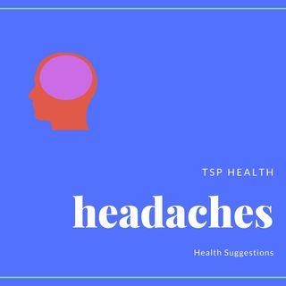 TSP Health Show: Headaches