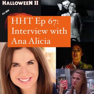"""Ep 67: Interview w/Ana Alicia from """"Halloween II"""" (1981)"""