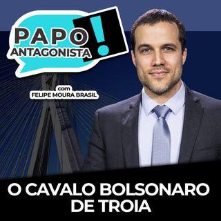 O CAVALO BOLSONARO DE TROIA - Papo Antagonista com Felipe Moura Brasil, Mario Sabino e Diego Amorim