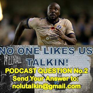 NOLU TALKIN! PODCAST QUESTION No.2