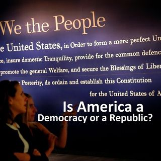 Is America a Democracy or Republic