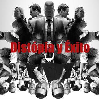 CLOP E61: Distopia y Éxito