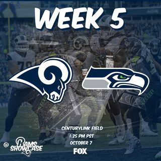 Rams Showcase - Week 5 - Rams @ Seahawks