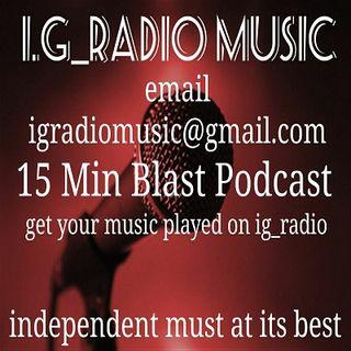 Ig_radio music podcast 15 min blast ep 2