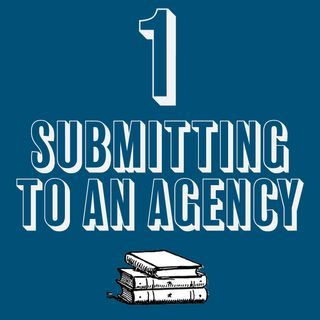 1 - Submitting to an Agency