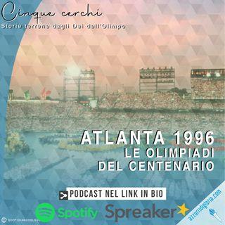 Atlanta 1996 - Le Olimpiadi del centenario