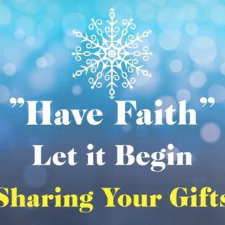 Sharing Your Gifts Episode 129