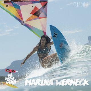 14 - Marina Werneck | Cenário do surf feminino melhor para todas