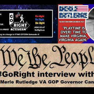 GoRight Interviews Merle Rutledge GOP Candidate for Virginia Governor