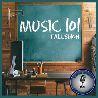 Music 101 with TallShon EP 9