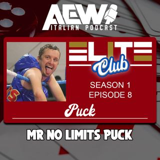 Mr. No Limits Puck - Elite Club Podcast Ep 08