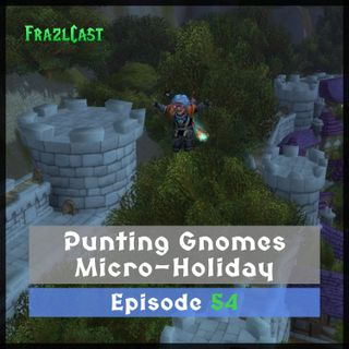 FC 054: Punting Gnomes Micro-Holiday