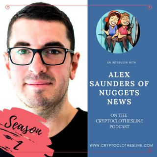 Alex Saunders of Nuggets News on Crypto Clothesline
