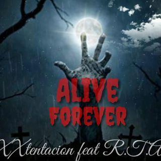 Alive Forever Mixtape