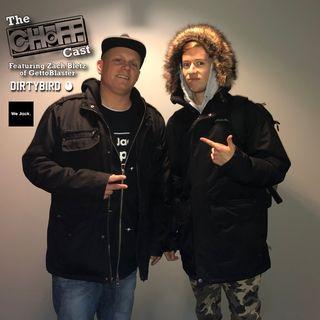 The Zach Bletz (of GettoBlaster) Episode