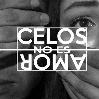 #Radio36 - Celos ¿Amor o violencia?