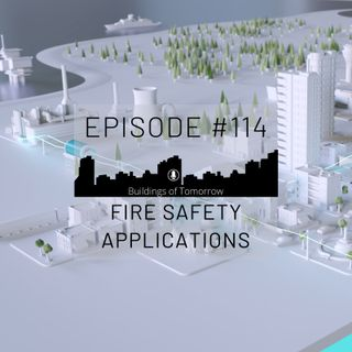 #114 Fire Safety Applications