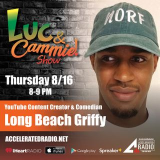 Accelerated Radio - Comedian & Social Media Content Creator, Long Beach Griffy 8.16.18