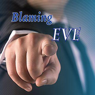 Blaming Eve, Genesis 3:10-12