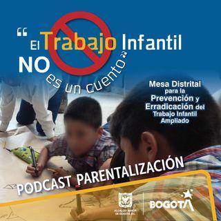 Parentalización | El Trabajo Infantil NO es un cuento