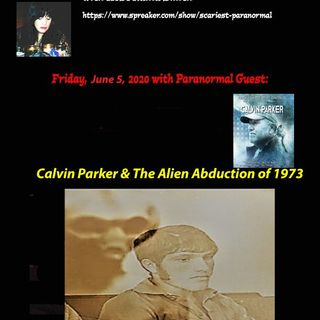 Calvin Parker and The Alien Abduction in Pascagoula