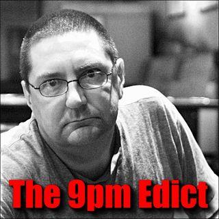 The 9pm Edict #7