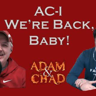 AC-I We're Back Baby