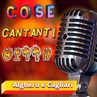 COSE CANTANTI e Citta - Alghero e Cagliari