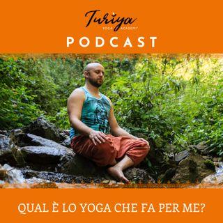 Puntata 03 - Qual è lo Yoga che fa per me?