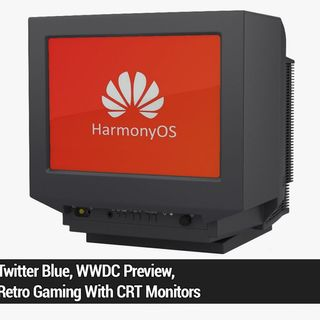 Tech News Weekly 186: What's Up With HarmonyOS?