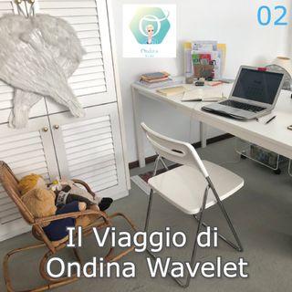 """""""Il Viaggio di Ondina Wavelet"""" - giorni n. 02, 03, 04, 05   🎧🇮🇹"""