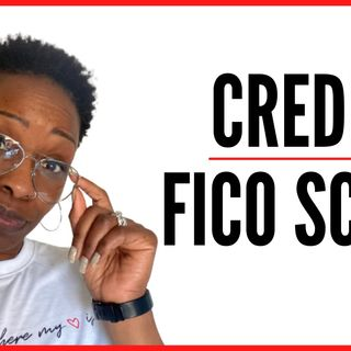 Ep. 23: What Affects Your Credit Score