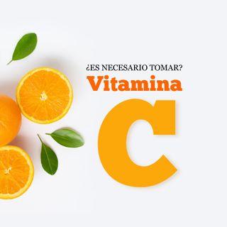Es necesario la Vitamina C
