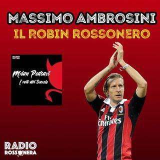 Massimo Ambrosini - Il Robin rossonero
