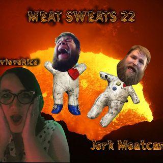 Episode 22- Jerk Meatcano