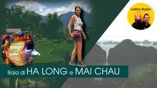 Baia di HA LONG e MAI CHAU - LOMAR EXPRESS ORIENT EDITION