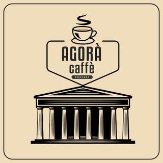Agora Caffè Ep 1 Draghi e il suo governo