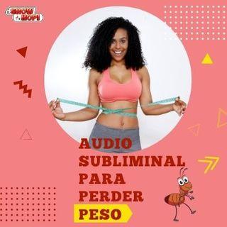 Audio Subliminal Para Perder Peso