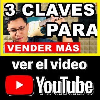 3 Claves Para Vender Más || 22/365