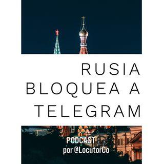Telegram bloqueado en Rusia