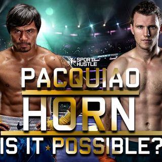 Inside Boxing Weekly: Pacquiao-Horn Preview W/John Raspanti