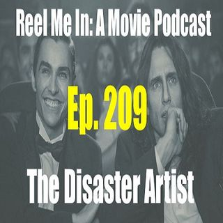 Ep. 209: The Disaster Artist