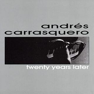 Andrés Carrasquero - Twenty years later