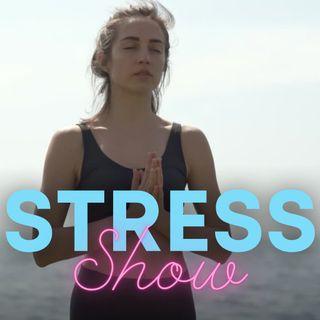 Stress Show #1