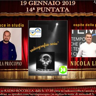 Radiografia Scio' - N.14 del 19-01-2019
