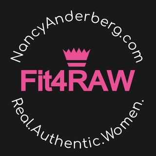 Fit4RAW - REAL.Authentic.WOMEN. with Nancy Anderberg for Women 40+