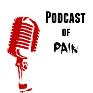 Podcast of Pain