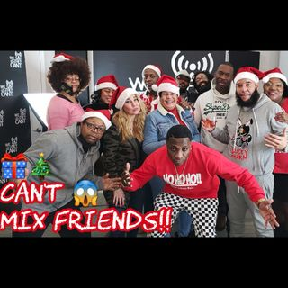 What Johnny Doin - Can't Mix Friends